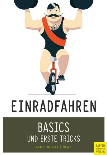 Einrad Fahren