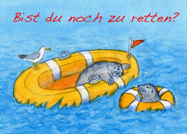 Postkarte A6 Robben, Bist du noch...