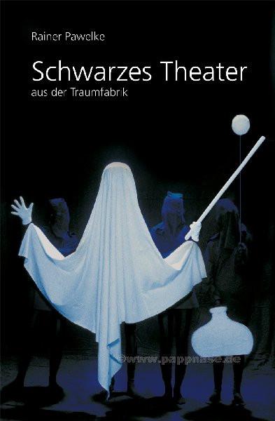 Schwarzes Theater aus der TraumFabrik - Buch
