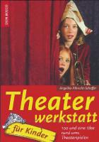 Theater Werkstatt für Kinder Don Bosco
